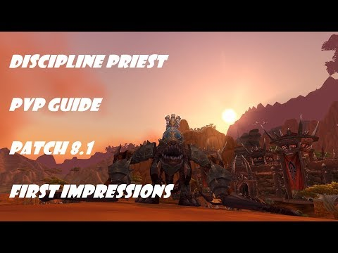 Discipline Priest PVP Healing Guide #1 (Patch 8.1)