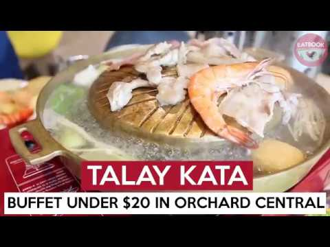 Talay Kata – Thai Food Buffet Starting From $10.90++ At Orchard