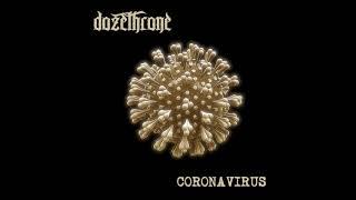 DOZETHRONE - Coronavirus EP [FULL ALBUM] 2020