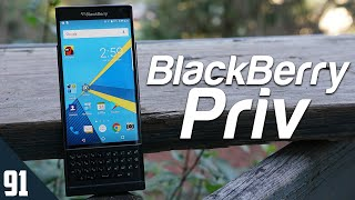 Using the BlackBerry Priv in 2021 - Review
