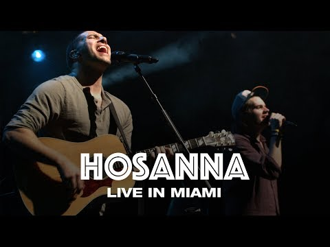 HOSANNA - LIVE IN MIAMI - Hillsong UNITED