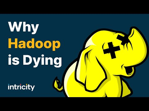 Why Hadoop is Dying