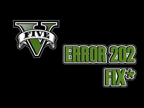 Gta V Error 202 FIX 2017