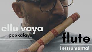 Ellu Vaya Pookalaye | Flute Instrumental | Flute Siva | Asuran | GV Prakash | Vetri Maaran | Dhanush