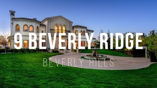 9 Beverly Ridge | Real House Wives of Beverly Hills House