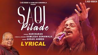 Saqi Pilade | Hariharan | Ahsan Ahmed | Kamlesh Sonawala | Latest Ghazal