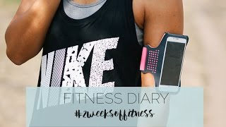 fitness diary - 2weeksoffitness