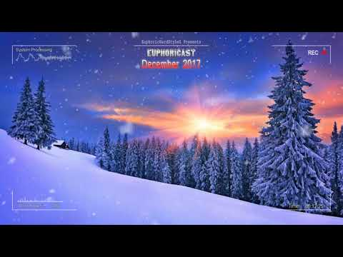 Euphoricast - #06 December 2017 [HQ Mix] Mp3