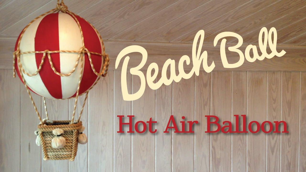 Beach Ball Hot Air Balloon YouTube