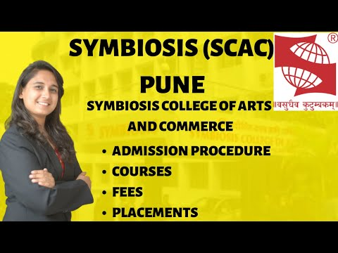 SYMBIOSIS (SCAC) PUNE | ADMISSION PROCEDURE | COURSES | FEES | PLACEMENTS