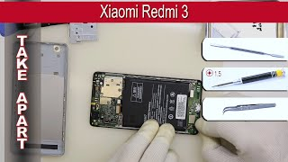 How to disassemble 📱 Xiaomi Redmi 3 Take apart Tutorial