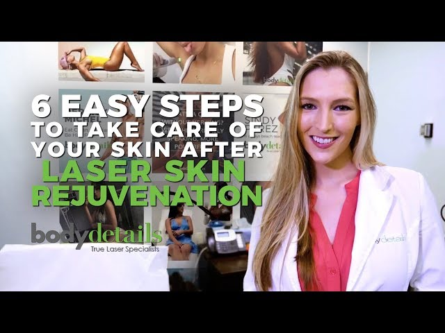 How to Care for Skin After Laser Skin Rejuvenation