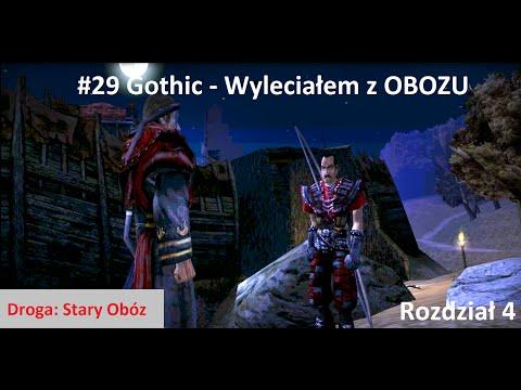 #29 Gothic - Wyleciałem z OBOZU  [Rozdział 4] Z DIIIM2