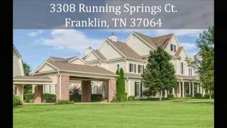 3308 Running Springs Ct. Franklin, TN 37064