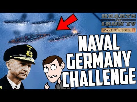 Hearts of Iron 4 HOI4 Naval Germany Challenge Waking the Tig