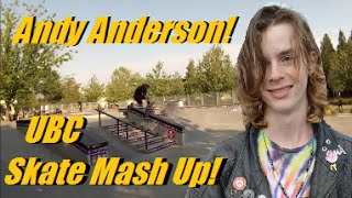 Andy Anderson - UBC - Skateboard Mash Up