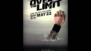 Over The Limit 2011 Theme Song + Official Poster