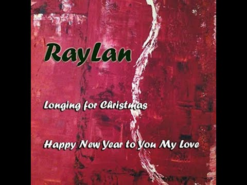 RayLan - Longing for Christmas | Jonas Langeby vocal & Vess Ray ...