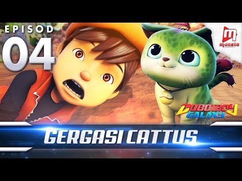 BoBoiBoy Galaxy EP04   Gergasi Cattus - (ENG Subtitle)