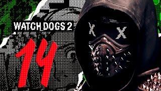 watch Dogs 2. Прохождение. Часть 14 (Космический взлом)