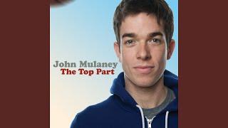 John Mulaney (The Top Part)