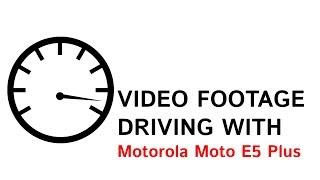 Motorola Moto E5 Plus (rhannah) съемка движения (авто)