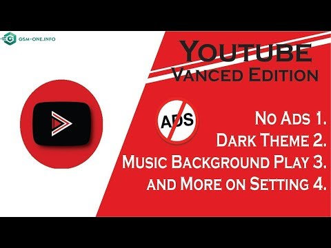 How To Download & Use  YouTube Vanced APK [NON-ROOT]