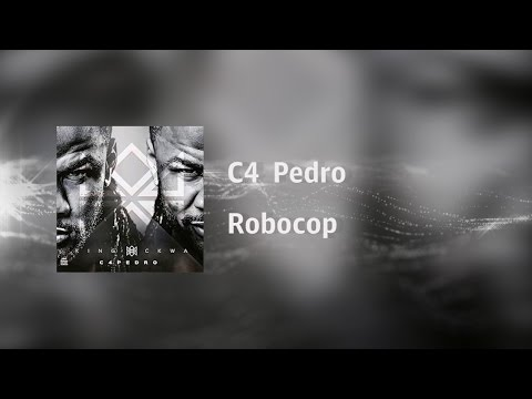 C4 Pedro - Robocop [Video Lyrics]