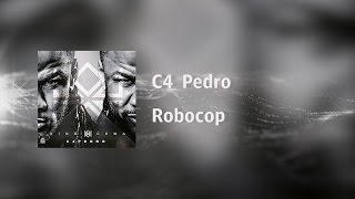 C4 Pedro - Robocop [Video Lyrics]