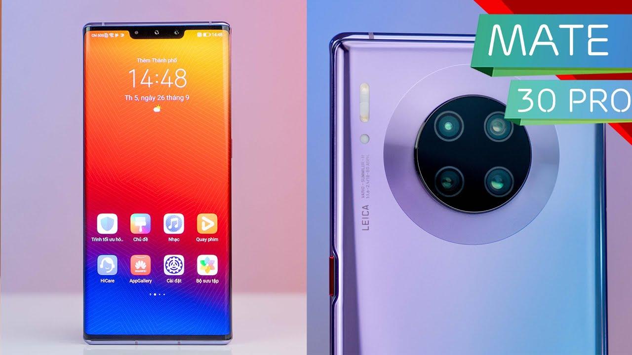 Đánh giá Mate 30 Pro: Chiếc điện thoại Huawei tốt nhất
