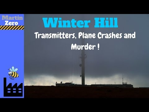 Winter Hill. Transmitters, Plane Crashes And Murder.