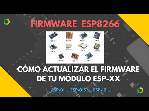 ESP8266 - ACTUALIZAR FIRMWARE (Update Firmware)