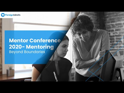 Mentor Conference 2020 - Mentoring Beyond Boundaries | ForeignAdmits