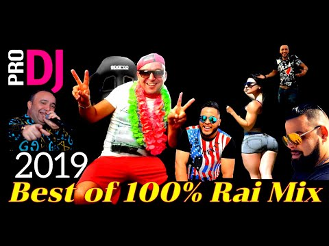 Compilation 2019 - Best of Rai 100% MiX By Dj Tahar Pro
