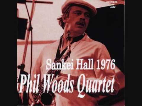 Phill Woods Quartet with  Zoot Sims - Live in Japan 1976