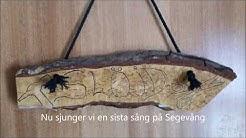 En sista sång på Segevång