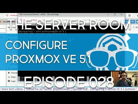 TSR #028 - Configuring Proxmox VE 5.1 (Lenovo System x3500 M5 Server)