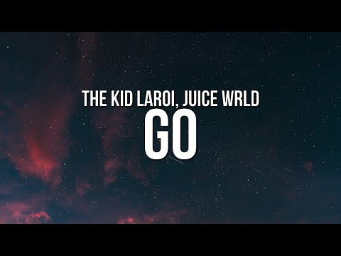 the-kid-laroi---go-(lyrics)-ft.-juice-wrld