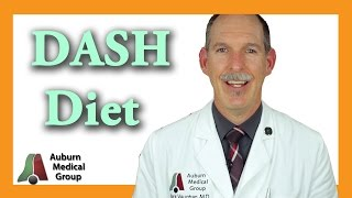 The DASH Diet | Auburn Medical Group