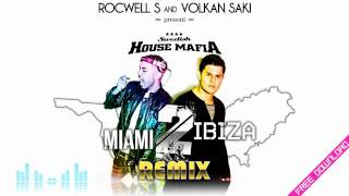 Swedish House Mafia - Miami 2 Ibiza (ROCWELL S & VOLKAN SAKI remix) [+DOWNLOAD LINK]