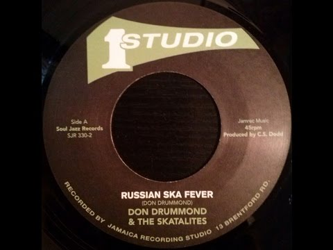 Don Drummond & The Skatalites - Russian Ska Fever