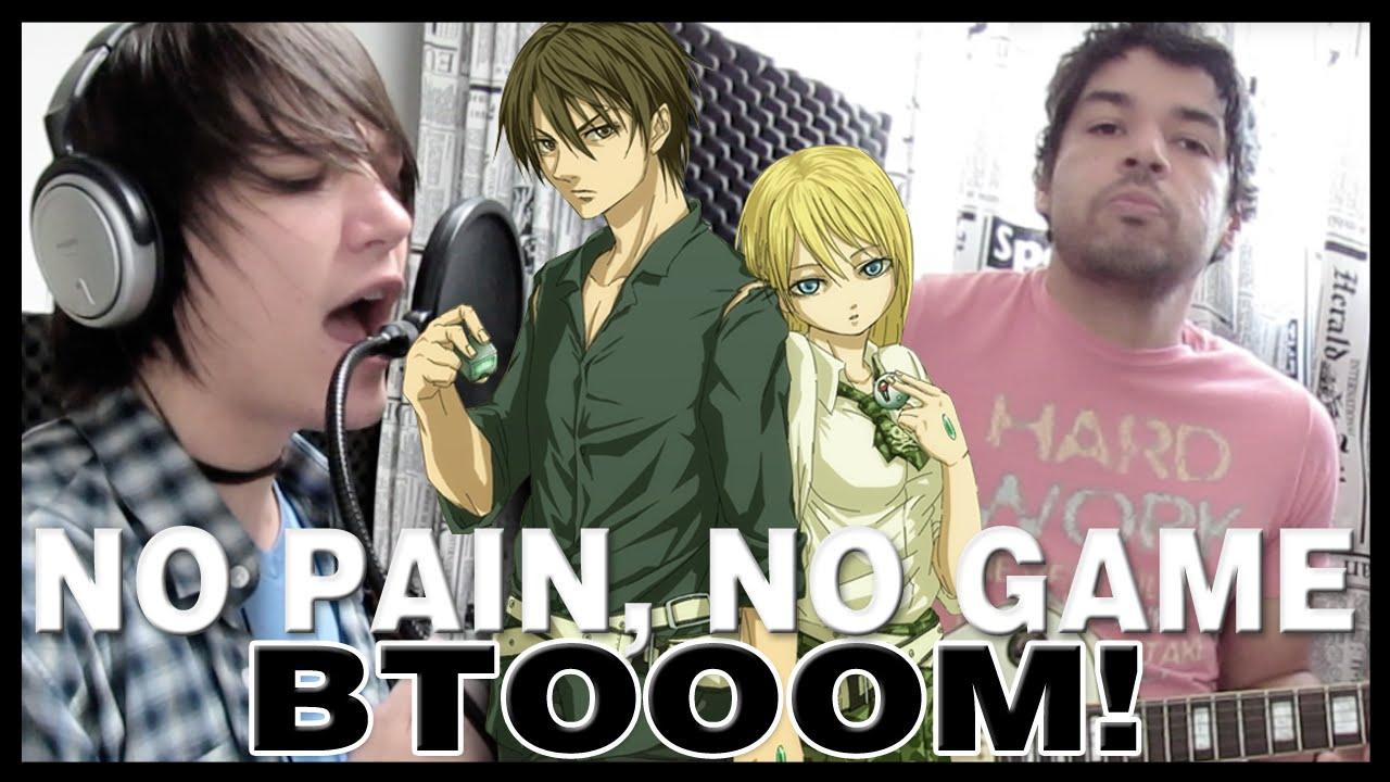 BTOOOM! - Abertura - No Pain, No Game (Completa em Português)
