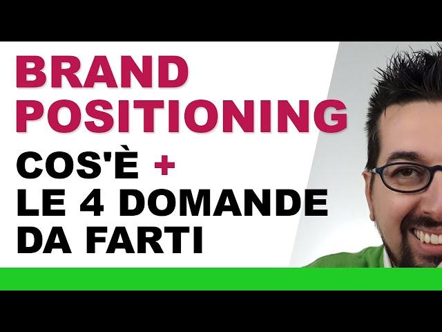 Brand Positioning: cos'è, definizione ed esempi di successo