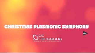 Christmas Plasmonic Symphony - nanoGUNE