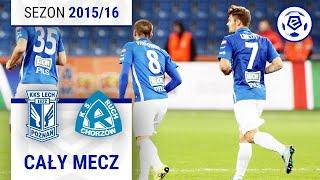 Lech Poznań - Ruch Chorzów [2. połowa] sezon 201516 kolejka 37