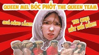 [Khẩu Nghiệp Mỗi Ngày] Queen Mel Lần Đầu Lột Trần Sự Thật Về The Queen Team