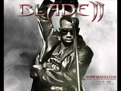 Blade 2 - Soundtrack ~ Blade 2 Theme
