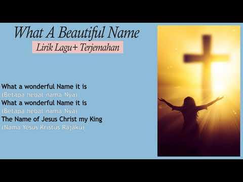 What A Beautiful Name - Hillsong Worship ( Lirik+Terjemahan) Lagu Terbaik Rohani Grammy Award 2019