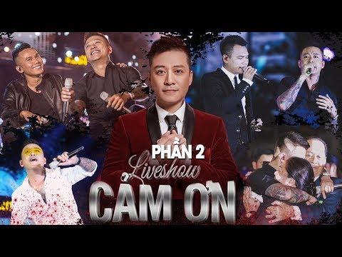 Cảm Ơn - Liveshow Kỷ Niệm 20 Năm Ca Hát Tuấn Hưng   Khắc Việt, Tú Dưa, Hạnh Sino   Phần 2