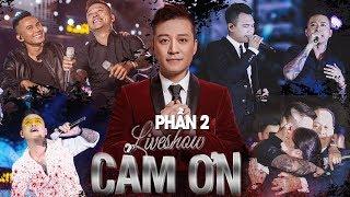 Cảm Ơn - Liveshow Kỷ Niệm 20 Năm Ca Hát Tuấn Hưng | Khắc Việt, Tú Dưa, Hạnh Sino | Phần 2